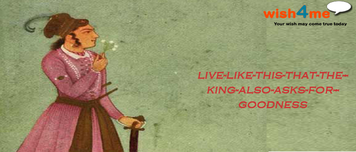 live-like-this-that-the-king-also-asks-for-goodness